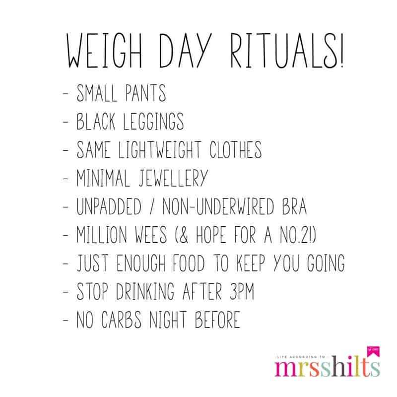 Life According To Mrsshilts My Weigh Day Rituals Life